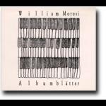 扉頁小品 ( CD )<br>Albumblätter<br>威廉.莫洛西  鋼琴