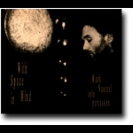 心中的留白( CD )<br>With Space in Mind<br>馬克.諾席夫 / 打擊樂器
