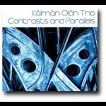 對比與平行 ( CD )<br>Contrasts and Parallels<br>卡爾曼.歐拉 / 鋼琴;亞諾斯.艾格利 / 貝斯;費倫次.涅梅特 / 鼓