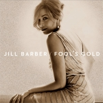 吉兒.巴柏-愚人金(橘金色彩膠)<br>Jill Barber - Fool's Gold LP (Golden Orange Vinyl)