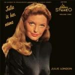 【線上試聽】茱莉.倫敦-她名叫茱莉 第二輯 ( 200 克 LP )<br>Julie London - Julie Is Her Name Vol. 2