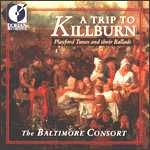 A Trip to Killburn‧The Baltimore Consort(美國原裝進口CD)