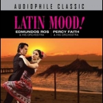 拉丁情懷 (CD)<br>愛得蒙.羅斯、派西.費斯樂團<br>Latin Mood!<br>Edmundos Ros & His Orchestra / Percy Faith & His Orchestra