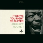 約翰.李.胡克-你活該受苦  ( 200 克 45 轉 2LPs)<br>John Lee Hooker - It Serve You Right To Suffer