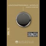 無壓縮的世界 第五集:薩克斯風 (CD)<br>Uncompressed World Vol.5 : Audiophile Saxophone<br>(線上試聽)