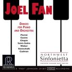 【線上試聽】范景德-鋼琴與管弦樂團的舞曲 ( CD )<br>克里斯多夫.夏格納 指揮 西北交響樂團<br>Dances for Piano and Orchestra - JOEL FAN<br>Northwest Sinfonietta<br>Christophe Chagnard, Music Director<br>RR134