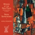 新世代鋼琴之女 ( CD )<br>鋼琴:娜迪亞.史帕千可-葛茲曼<br>Woman At The New Piano- Nadia Shpachenko-Gottesman<br>FR711