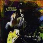 安東尼奧.佛湘四重奏-喜悅之淚 (180 克 LP)<br>Antonio Forcione Quartet - Tears of Joy