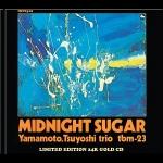 【線上試聽】山本剛:午夜蜜糖(24K 金 CD)<br>Tsuyoshi Yamamoto / Midnight Sugar