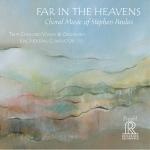 《遠方天堂》:史蒂芬.帕勒斯合唱作品輯 ( CD )<br>艾瑞克.荷頓 指揮 真實和諧人聲 & 管弦樂團<br>Far In The Heavens : Choral Music of Stephen Paulus<br>True Concord Voices & Orchestra<br>Eric Holtan, Conductor<br>FR716