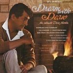 【線上試聽】迪恩.馬丁-最親密的迪恩.馬丁( 200 克 45 轉 2LPs )<br>Dream With Dean - The Intimate Dean Martin