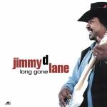 吉米.迪.藍:蕩然無存 ( 180 克 LP )<br>Jimmy D. Lane:Long Gone