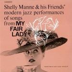 雪利.曼尼與朋友們-「窈窕淑女」作品集 (LP)<br>Shelly Manne and Friends - My Fair Lady