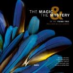【線上試聽】鋼琴三重奏之謎和魔力:民謠 & 搖籃曲 (CD)<br>THE MAGIC & THE MYSTERY of the  Piano Trio: Ballads & Lullabies
