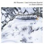 【線上試聽】亞基‧里桑寧 / 尤西萊赫托寧 (CD)<br>四重奏 與 戴夫‧利伯曼<br>Aki Rissanen / Jussi Lehtonen  Quartet with Dave Liebman
