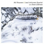 【線上試聽】亞基‧里桑寧 / 尤西萊赫托寧 (180 克 LP)<br>四重奏 與 戴夫‧利伯曼<br>Aki Rissanen / Jussi Lehtonen  Quartet with Dave Liebman