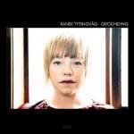 蘭迪.蒂廷瓦格 - 著陸 (180 克 LP)<br>Randi Tytingvag -- Grounding