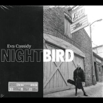 【特價商品】深夜孤鳥:伊娃‧凱西迪 Blues Alley 現場演唱完整版(2CDs)<br>Eva Cassidy -- Nightbird - 2CD +DVD Limted Edition