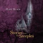 瑪麗黑:尖塔上的童話 ( 進口版 CD )<br>Mary Black - Stories From The Steeples