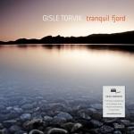【線上試聽】伊斯勒.特爾維克 -- 寧靜的入口 ( 180 克 LP )<br>Gisle Torvik  /  tranquil fjord
