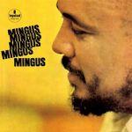 查爾斯‧明格斯:明格斯,明格斯,明格斯 ( 180 克 LP )<br>Charles Mingus:Mingus, Mingus, Mingus, Mingus