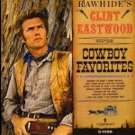 【線上試聽】克林.伊斯威特-牛仔最愛的歌 ( 美國版 CD )<br>Clint Eastwood: Rawhide's Clint Eastwood Sings Cowboy Favorites
