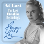 【線上試聽】佩姬.李-遺失的廣播錄音 ( 美國版 2CDs )<br>Peggy Lee: At Last -- The Lost Radio Recordings