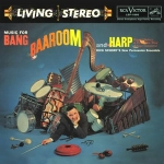 LSP-1866 迪克.修瑞-百花齊放 ( 200 克 LP )<br>MUSIC FOR BANG BAAROOM AND HARP - DICK SCHORY