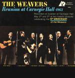 編織者合唱團:1963 年卡內基音樂廳重聚 ( 200 克 LP )<br>The Weavers:Reunion At Carnegie Hall, 1963