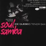 艾克.奎貝克:芭莎諾瓦、靈魂森巴  ( 180 克 45 轉 2LPs )<br> Ike Quebec:Soul Samba Bossa Nova<br>(線上試聽)
