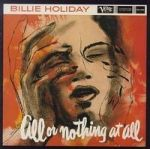 【線上試聽】比莉.哈樂黛 - 一切或一無所有 ( 雙層SACD )<br>Billie Holiday - All Or Nothing At All<br>( 線上試聽 )