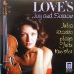 克萊斯勒小品集 / 茱莉亞‧克拉斯可,小提琴<br>Love's Joy and Sorrow: Julia Krasko Plays Fritz Kreisler