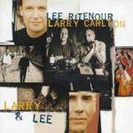 李‧萊特諾與賴瑞‧卡頓 / 摯友(進口版CD)<BR>Larry Carlton & Lee Ritenour / Larry & Lee
