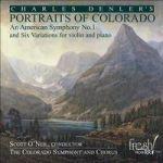 查理‧登勒:科羅拉多風情畫(HDCD)<br>史考特‧歐尼爾 指揮 科羅拉多交響樂團與合唱團<br>Charles Denler : PORTRAITS OF COLORADO<br>The Colorado Symphony and Chorus Conductor : Scott O'Neil
