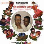 艾靈頓公爵:胡桃鉗組曲( 180 克 LP )<br>Duke Ellington And His Orchestra:The Nutcracker Suite