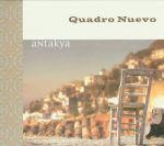 「新四重奏」:安塔奇亞  - 土耳其情感<br>Quadro Nuevo / Antakya<br>(線上試聽)