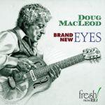 道格.麥克勞德:全新視野 <br>Doug MacLeod: Brand New Eyes<br>FR703