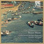 韓德爾:水上音樂組曲第一至三號<br>尼克萊‧麥克吉更 指揮 巴洛克愛樂管弦樂團<br>Handel / Water Music<br>NICHOLAS McGEGAN