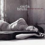 卡拉布妮 / 有人告訴我  <br>Carla Bruni / quelqu'un m'a dit<br>(線上試聽)