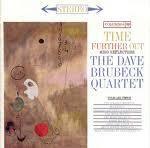 戴夫‧布魯貝克-再續節奏實驗(180 克LP)<br>Dave Brubeck / Time Further Out<br>( 線上試聽 )