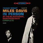 邁爾士.戴維斯:黑鷹俱樂部週末夜現場(180 克 2LPs)<br>Miles Davis: In Person -Friday and Saturday Nights at the Blackhawk