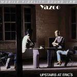 雅族合唱團-在樓上艾瑞克家(限量版 180 克 LP)<br>YAZ - UPSTAIRS AT ERIC'S