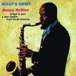 桑尼.羅林斯:新鮮事 (180 克 LP)<br>Sonny Rollins  : What's New ?