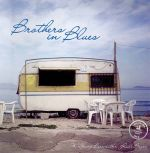 Brothers in Blues / Wolfgang Bernreuther - Rudi Bayer(德國原裝進口 CD)