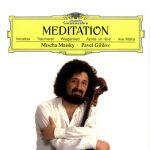 【線上試聽】麥斯基:大提琴的瞑想(180 克 LP )<br>大提琴:麥斯基/鋼琴:吉利洛夫<br>Maisky: Meditation<br>Violoncello: Mischa Maisky/ Piano: Pavel Gililov