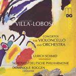 魏拉-羅伯斯「大提琴協奏曲集」<br>VILLA-LOBOS