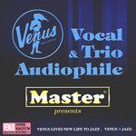 Venus人聲與三重奏發燒精選 (雙層 SACD)<br>Venus Vocal & Trio Audiophile<br>(線上試聽)