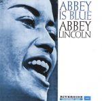 艾比.林肯:憂鬱艾比 ( LP )<br>Abbey Lincoln:Abbey Is Blue