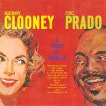 蘿絲瑪莉.克隆尼、培瑞茲.普拉多:辣椒共和國( 180 克 45 轉 2LPs )<br>Rosemary Clooney & Perez Prado: A Touch of Tabasco