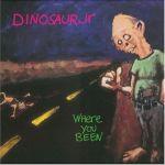小恐龍合唱團 / Where You Been ( 180 克 LP )<br>Dinosaur Jr. / Where You Been